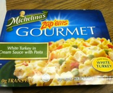 Another Michelina&#8217;s meal for another day. This one is labeled &#8220;Zap&#8217;ems&#8221; Gourmet. Those two things don&#8217;t look like they belong on the same box. Very strange. But hey, dno&#8217;t look for the norm. The norm costs at LEAST two bucks!...